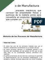 Proceso de Manufactura Historia