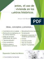 08. Los habitantes, el uso de suelo y la vivienda en los centros históricos (Morales Reyes Arturo Iván)