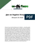 Sade, Marques De - Que Me Engañen Siempre Asi!.doc