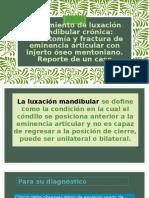 Tratamiento de Luxación Mandibular Crónica