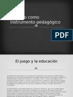 El Juego Como Instrumento Pedagógico