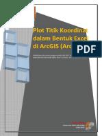 [Tutorial] Plot Titik Koordinat Dalam Bentuk Excel Di ArcGIS