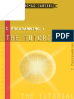C Programming_ the Tutorial by Thomas Gabriel