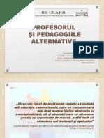 Profesorul şi pedagogiile alternative