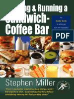 [Stephen Miller] Starting and Running a Sandwich