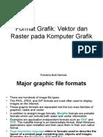 Kuliah Minggu Ke-7 Format Data Grafik Raster Dan Vektor