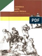 LE GOFF, Jacques; TRUONG, Nicolas. Uma História Do Corpo Na Idade Média