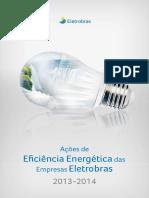 Ações de Eficiência Energética Das Empresas Eletrobras - 2013-2014