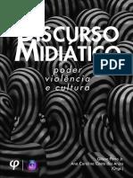 Discurso Midiático - Poder, Violência e Cultura 2016