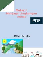 Materi 1 Menjaga Lingkungan Sehat
