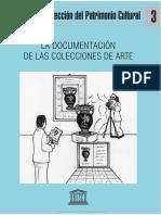 Manual de Protección Del Patrimonio Cultural 3; La Documentación de Las Colecciones de Arte