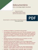 Webdocumentário Documentário e Tecnologia Digital Interativa
