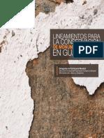 Lineamientos Para La Conservacion de Monumentos y Sitios en Guatemala