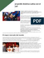 Qué Ganó y Qué Perdió América Latina Con El Fracaso Del ALCA