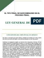 1. El Tipo Penal de Narcomenudeo en El Proceso