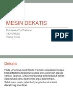 Mesin Dekatis