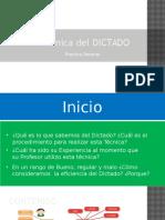 Técnica Del DICTADO