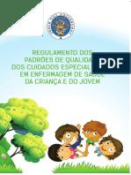 RegulamentoPadroesQualidadeCuidadosEspecializadosEnfermagemSaudeCriancaJovem