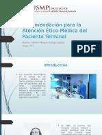Recomendación para la Atención Ético-Médica del Paciente Terminal.pptx