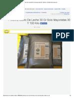 Proteina Suero De Leche 30 Gr Solo Mayoristas 30 Y 100 Kilo - $ 7