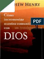 cc3b3mo-incrementar-nuestra-comunic3b3n-con-dios-matthew-henry.pdf