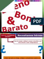 67294212-TRABAJO-1-Lo-Bueno-Bonito-y-Barato.pptx