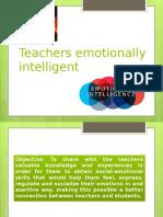 Teachers Emotionaly Intelligent