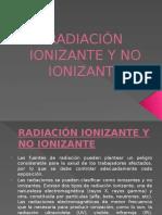 RADIACIÓN IONIZANTE Y NO IONIZANTE.pptx