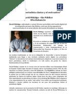 Entre el periodista clásico y el web nativo con David Hidalgo de Ojo Público  #PerDebate16
