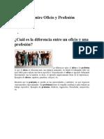 Diferencia Entre Oficio y Profesión