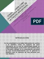 GINGIVECTOMÍA COMO ALTERNATIVA ESTÉTICA DE LA CIRUGÍA PERIODONTAL.pptx