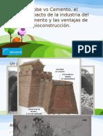 Cemento vs Adobe, Las Ventajas de La Bioconstrucción