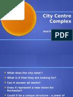2016 10-24 City Centre Complex