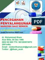 Pencegahan Penyalahgunaan Narkoba Dr.ilham