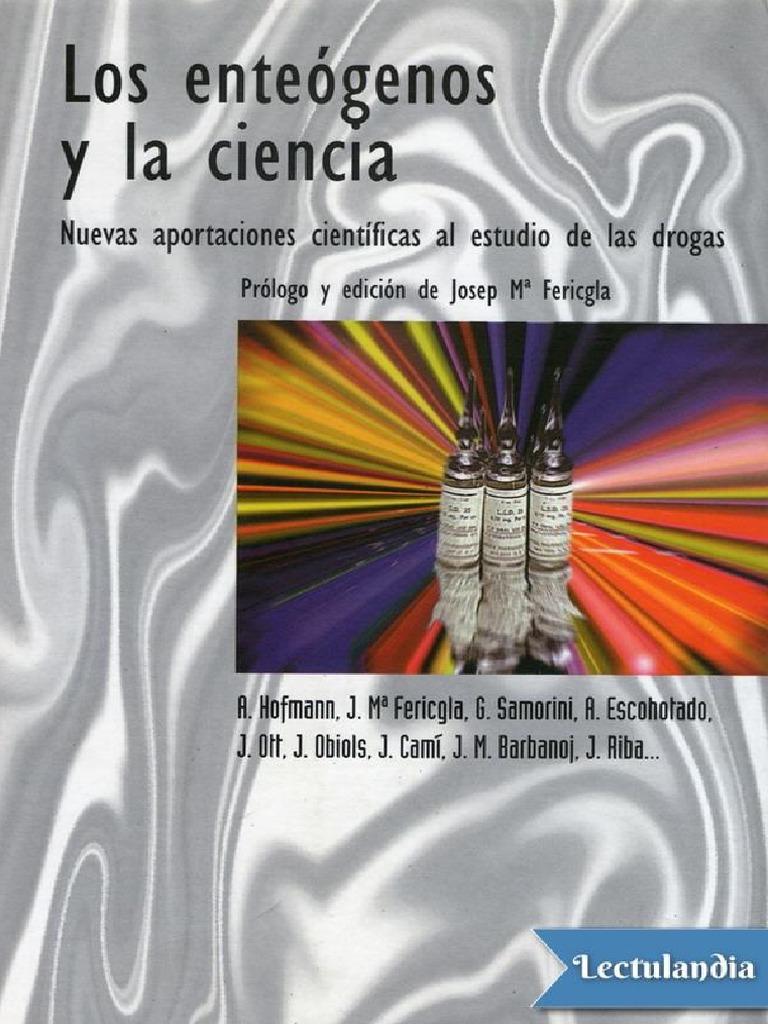 Los Enteogenos y La Ciencia - AA VV