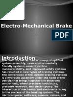 Electro Mechanical Brake