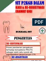 Materi Re-sertifikasi & Re-registrasi Perawat Gigi