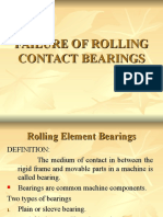 Failure of Rolling Contact Bearings
