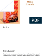 Maca Crunch - Economia