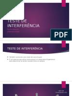 Teste de Interferência