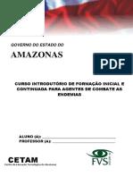 CURSO INTRODUTÓRIO DE FORMAÇÃO INICIAL E CONTINUADA PARA AGENTES DE COMBATE AS ENDEMIAS