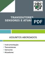 Transdutores, Sensores e Atuadores