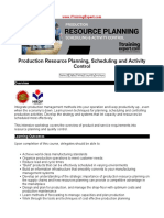 Production Resource Planning Scheduling and Activity Control