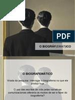 Poéticas e políticas da biografagia