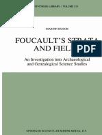 Foucault Strata and Fields
