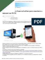 Crear en Windows 8 Una Red Ad Hoc Para Conectarse a Internet Con Wi-Fi