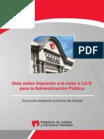 MINJUS DGDOJ Guía Sobre Impuesto a La Renta e I.G.v. Para La Administración Pública