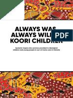 Always Was Always Will Be Koori Children Inquiry Report Oct16.01