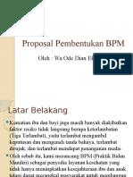 Proposal Pembentukan BPM.pptx