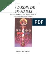 Regardie Israel - Un Jardin de Granadas